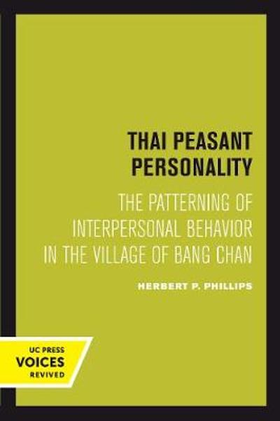Thai Peasant Personality - Herbert P. Phillips