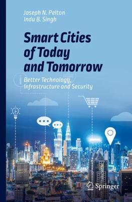 Smart Cities of Today and Tomorrow - Joseph N. Pelton