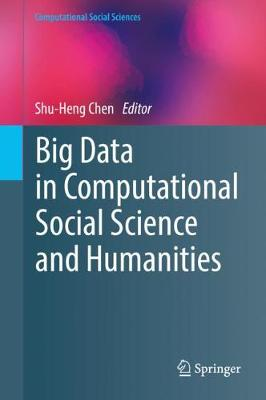 Big Data in Computational Social Science and Humanities - Shu-Heng Chen