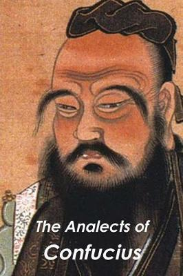 The Analects of Confucius - Arthur Waley