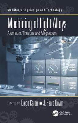 Machining of Light Alloys - Diego Carou