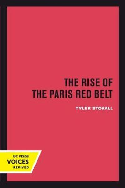 The Rise of the Paris Red Belt - Tyler Stovall
