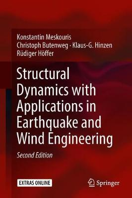 Structural Dynamics with Applications in Earthquake and Wind Engineering - Konstantin Meskouris