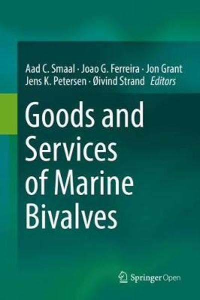 Goods and Services of Marine Bivalves - Aad C. Smaal