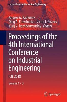 Proceedings of the 4th International Conference on Industrial Engineering - Andrey A. Radionov
