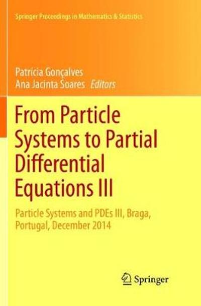 From Particle Systems to Partial Differential Equations III - Patricia Goncalves