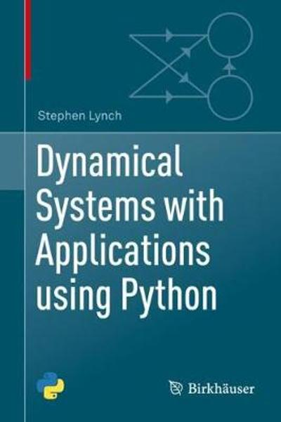 Dynamical Systems with Applications using Python - Stephen Lynch