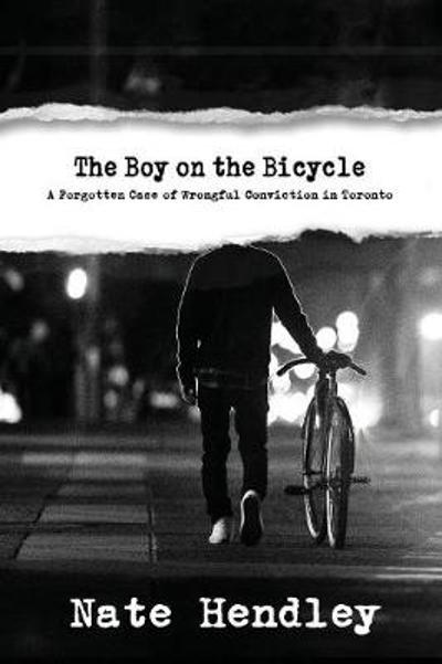 The Boy on the Bicycle - Nate Hendley