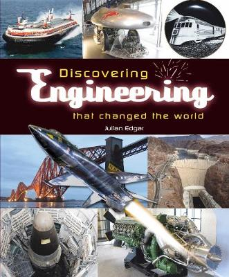 Discovering engineering that changed the world - Julian Edgar