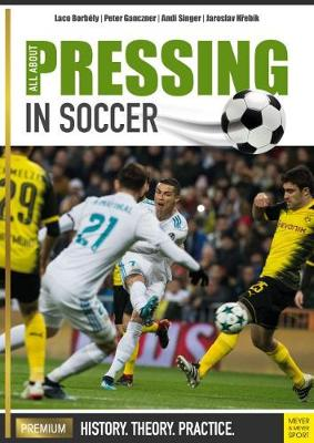 All About Pressing in Soccer - Laco Borbely