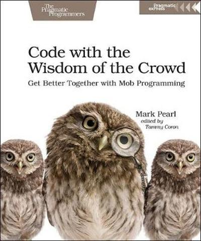 Code with the Wisdom of the Crowd - Mark Pearl