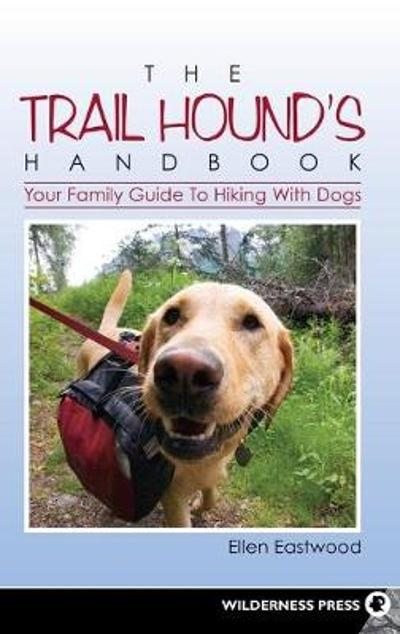 The Trail Hound's Handbook - Ellen Eastwood