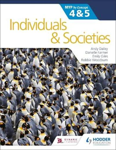 Individuals and Societies for the IB MYP 4&5: by Concept - Andy Dailey