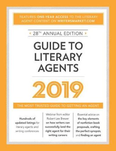 Guide to Literary Agents 2019 - Robert Lee Brewer