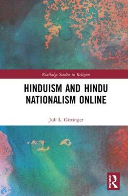 Hinduism and Hindu Nationalism Online - Juli L. Gittinger