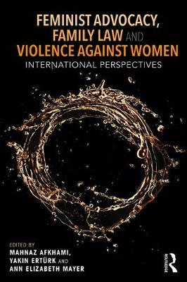 Feminist Advocacy, Family Law and Violence against Women - Mahnaz Akhami