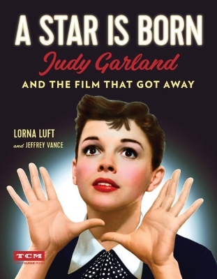 A Star Is Born (Turner Classic Movies) - Jeffrey Vance