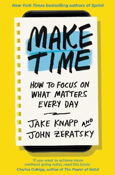 Make Time - Jake Knapp