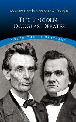 The Lincoln-Douglas Debates - Bob Blaisdell