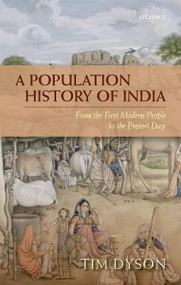 A Population History of India - Tim Dyson