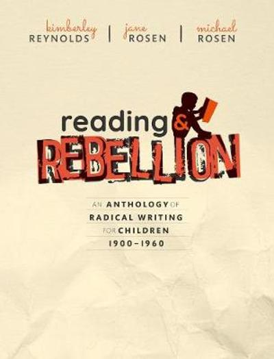 Reading and Rebellion - Kimberley Reynolds