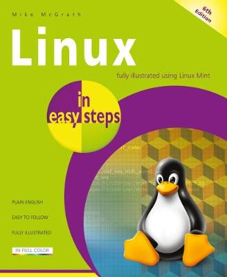Linux in easy steps - Mike McGrath