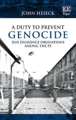 A Duty to Prevent Genocide - John Heieck
