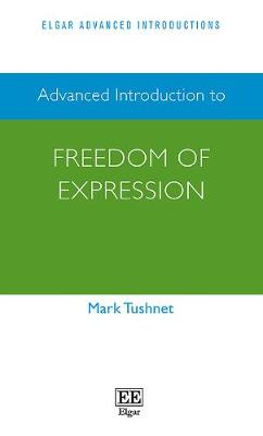 Advanced Introduction to Freedom of Expression - Mark Tushnet