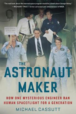 The Astronaut Maker - Michael Cassutt