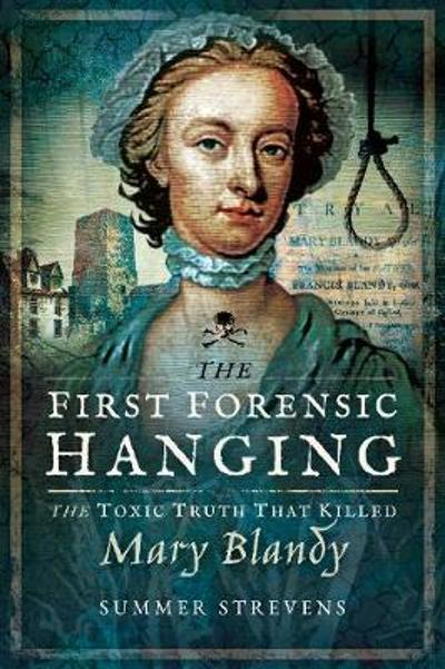 The First Forensic Hanging - Summer Strevens