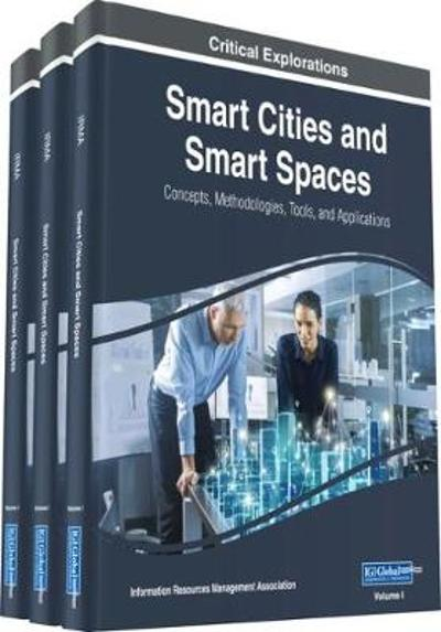 Smart Cities and Smart Spaces - Information Resources Management Association