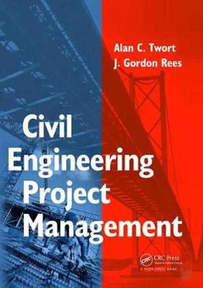 Civil Engineering Project Management, Fourth Edition - Alan Twort