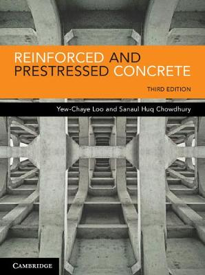 Reinforced and Prestressed Concrete - Yew-Chaye Loo