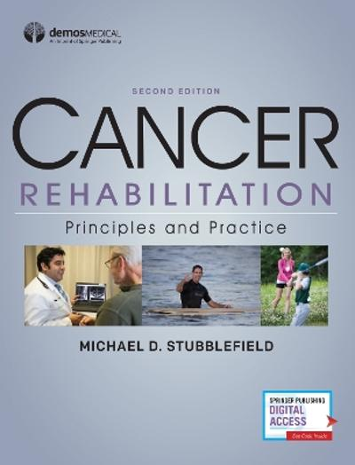 Cancer Rehabilitation - Michael D. Stubblefield