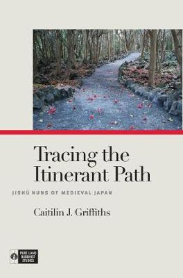 Tracing the Itinerant Path - Caitilin J. Griffiths
