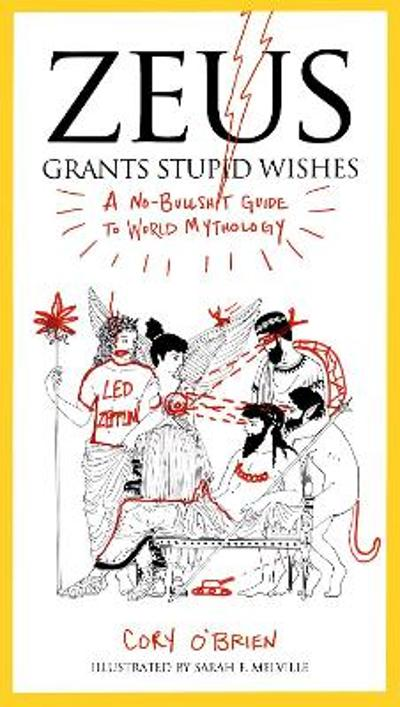 Zeus Grants Stupid Wishes - Corey O'Brien