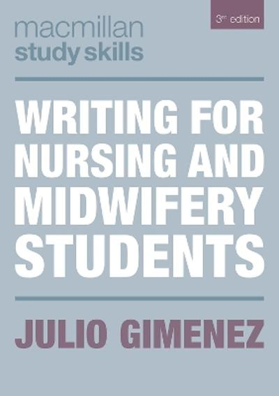 Writing for Nursing and Midwifery Students - Julio Gimenez
