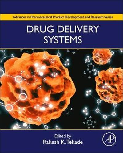 Drug Delivery Systems - Rakesh Tekade