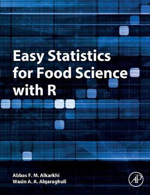 Easy Statistics for Food Science with R - Abbas F. M. Alkarkhi