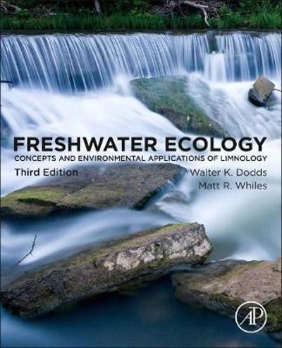 Freshwater Ecology - Walter Dodds