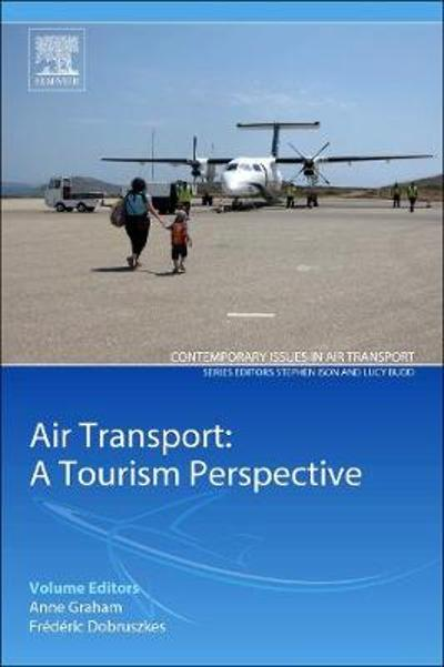 Air Transport - A Tourism Perspective - Anne Graham