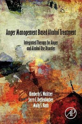 Anger Management Based Alcohol Treatment - Kimberly Walitzer