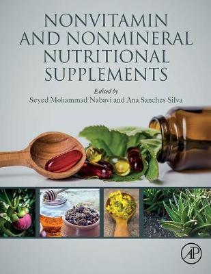 Nonvitamin and Nonmineral Nutritional Supplements - Seyed Mohammad Nabavi