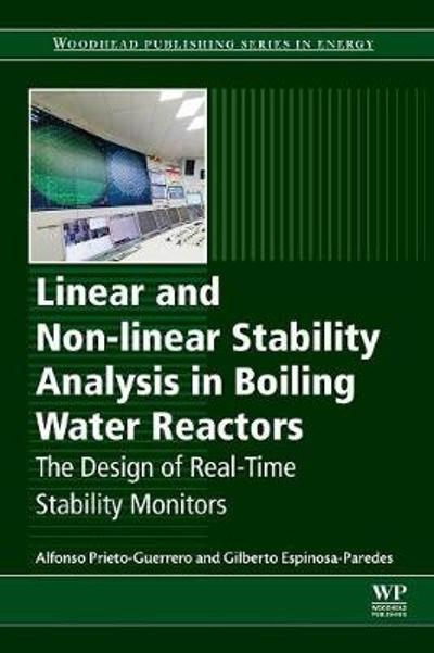 Linear and Non-linear Stability Analysis in Boiling Water Reactors - Alfonso Prieto Guerrero