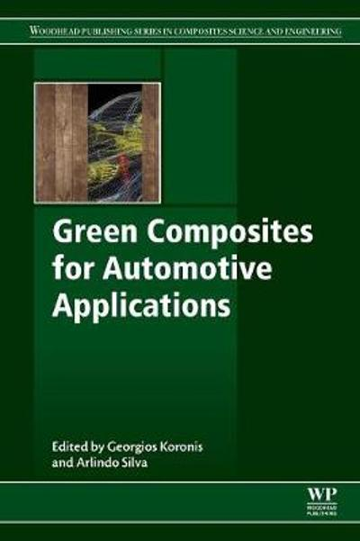 Green Composites for Automotive Applications - Georgios Koronis