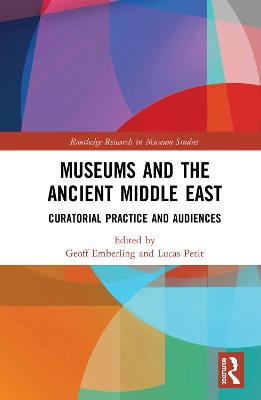 Museums and the Ancient Middle East - Geoff Emberling