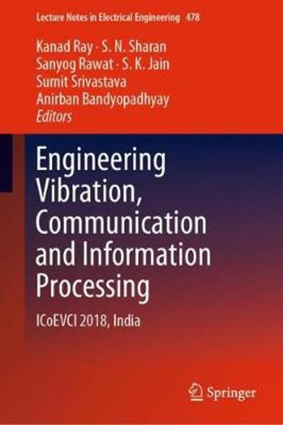 Engineering Vibration, Communication and Information Processing - Kanad Ray