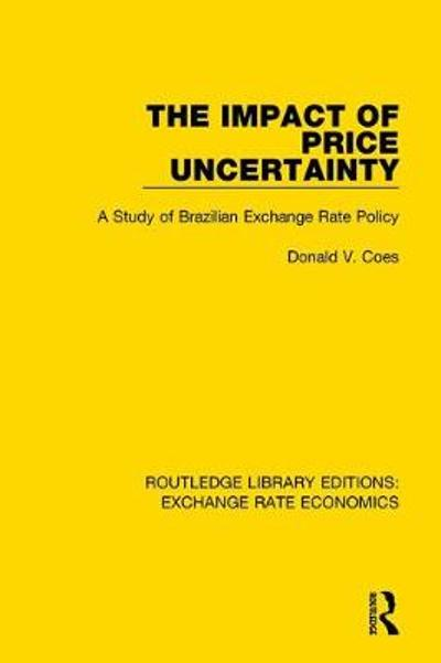 The Impact of Price Uncertainty - Don Coes