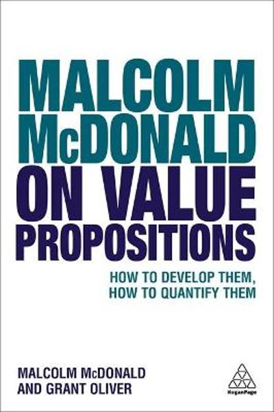 Malcolm McDonald on Value Propositions - Malcolm McDonald