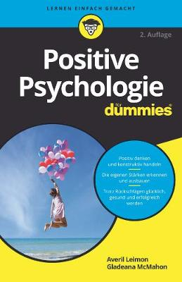Positive Psychologie fur Dummies - Averil Leimon